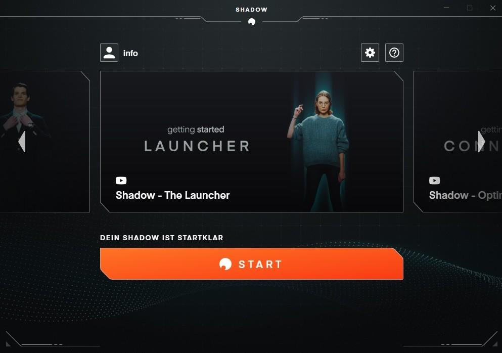 Darstellung des Shadow Launchers um die Anwendung zu starten
