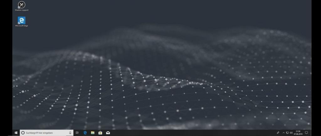 Startbildschirm (Desktop) der Shadow Anwendung